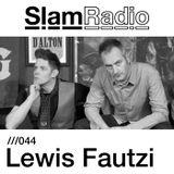 Slam Radio - 044 Lewis Fautzi (Soma)