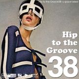 Hip to the Groove38 -y space select