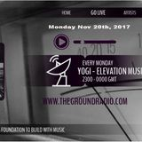 Elevation - Music with Feeling Nov 20th, 2017 The Ground Radio Show by Yogi (Solid Garage TO)