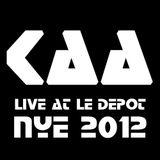 Live @ le Depot (NYE 2012) [Part 1]