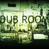 Dub Room - Episode #4