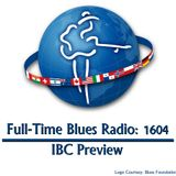 International Blues Challenge Preview (Episode 1604)