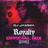 Official Royalty Bambu Relaunch Mix