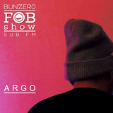 SUB FM - BunZer0 & Argo - 10 01 19