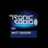 Tronic Radio 360   Matt Sassari
