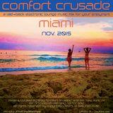 Comfort Crusade Electronic Lounge Miami Nov 2015