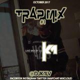 DJ K1 TRAP MIX #1