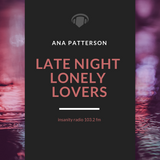 Late Night Lonely Lovers - Miles and Miles (Ep 18)