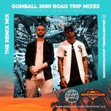 The Remix Mix (Gumball 3000 Road Trip Mix 2019)