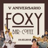 Trujillo - Foxy Bar V Aniversario
