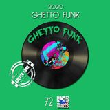 Ghetto Funk Vol.72 - DjSet by Barbablues