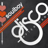 soulboy presents disco after midnight  NEW SERIE PART1
