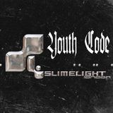 DJ SET: YOUTH CODE/SLIMELIGHT 15.10.16