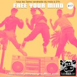 Free Your Mind #17 (Radio Meuh Show)