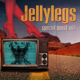Jellylegs - Special Guest Mix