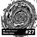 Music Juice #4.27_Paranoise Radio_10 May 2017