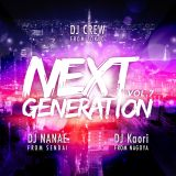 NEXTGENERATION MIXTAPE Vol.7