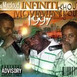 1997 INFINITI MOVEMENT - SHOUT OUT w/BeatBlender, Cool C., & Ruger