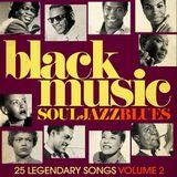 The Best of Black Music - Soul, Jazz & Blues