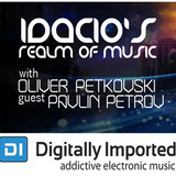 Idacio's Realm Of Music 077 (Aug 2015) w/Oliver Petkovski on Digitally Imported Progressive Channel