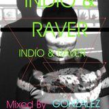 INDIO & RAVER