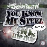 DJ Spinbad - You Know My Steez 2 (2012)