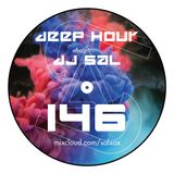 Deep hour - DJ Sal vol.146