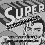 "Justin Johnson ""Vol. 12 - Super Breaks"""