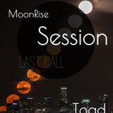Moon Rise Sessions .001 with RalF Melendez a.k.a TOad