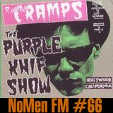NoMen FM #66 - Purple Knif... The Cramps!
