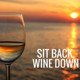 Sit Back, Wine Down X Smooth Lo Fi