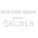 With Every Breath : Formation 7