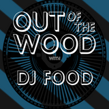 Dj Food - Out of the Wood, Show 151
