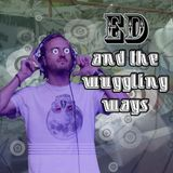 Ed and the Wuggling Ways