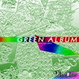 Green Album - Live Set