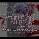 The Up On All Fours Show 002 Valentines Weekend Special February 2014
