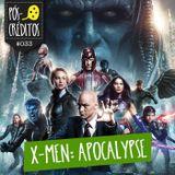 #033 X-Men: Apocalypse