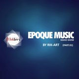 EpoqueMusicRadioShow 2017 Vol.212 Mixed Rik Art (Part1)