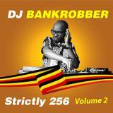 dj bankrobber strictly 256 vol 2 2019