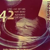 The Forty-two - Long Live Set #15 (triptych) - Part 42/42 (III)