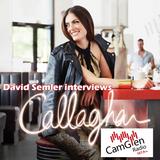 David Semler interviews Callaghan, singer-songwriter, 2 June 2017
