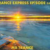 Mr.Trance - Trance Express Episode - 041