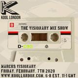 Marcus Visionary - The Visionary Mix Show - Feb 7th 2020 - Kool London