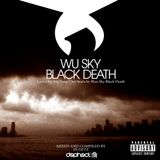 Wu Sky Black Death.....By DJ Getz.....