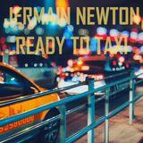 Ready To Taxi - Jermain Newton