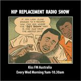Wed 15/02/25 - Hip-Replacement Radio Show - getting loose