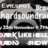 Evilspot@Dark Like Hell Podcast