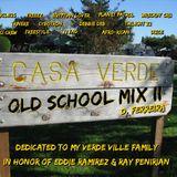 CASA VERDE OLD SCHOOL MIX II