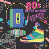 80's In The Mixxx (2018)