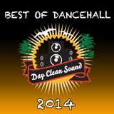 Day Clean Sound - Best of Dancehall 2014